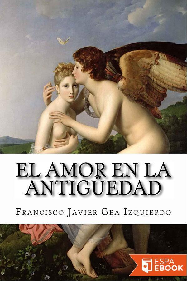 el amor en la antiguedad