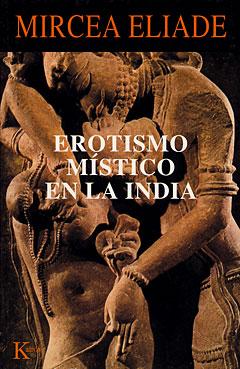 Erotismo-místico-en-la-India-Mircea-Eliade 2
