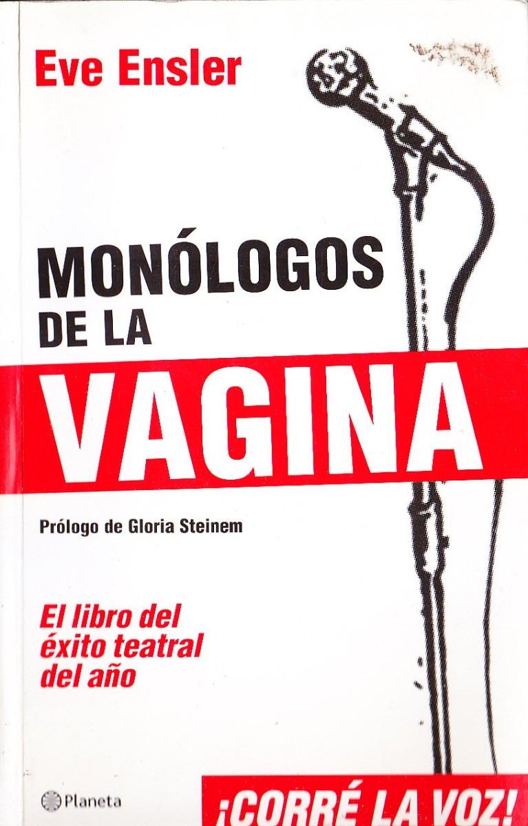 monologos de la vagina 3