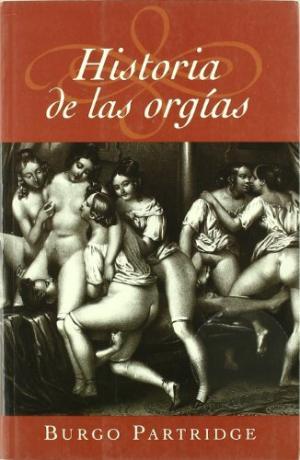 historia de las orgias